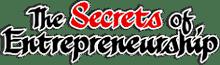 The Secrets of Entrepreneurship