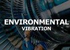 Environmental Vibration