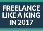 freelance like a king